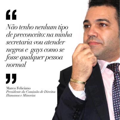 Marcos Feliciano, deputado-pastor, e suas ideias - Foto capturada no FB