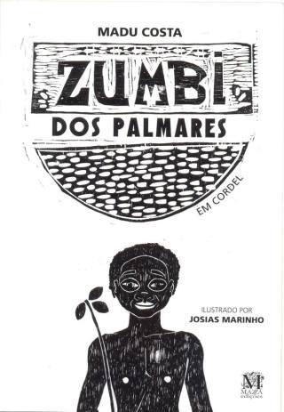 Zumbi em cordel_Madu Costa