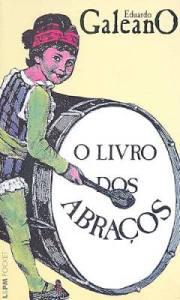o-livro-dos-abrac3a7os-eduardo-galeano