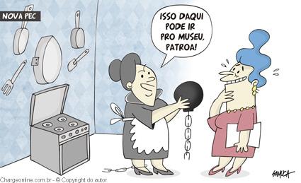 Charge do Samuca/Diário de Pernambuco, capturada no Blog do Esmael/PR, quando da aprovação da PEC das Doméstica